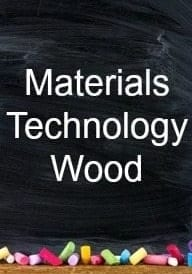 Materials Technology Wood